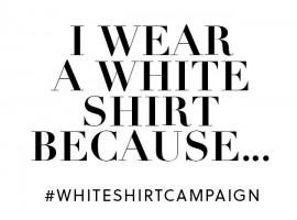 #WHITESHIRTCAMPAIGN