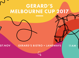 Melbourne Cup X Gerard's Bistro and Bar