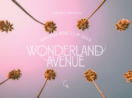 Gerard's Bistro Melbourne Cup Wonderland Avenue