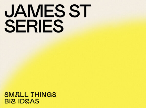 Big News! Introducing James St Series